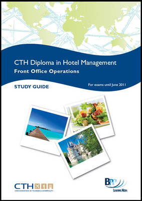 Confederation of Tourism and Hospitality (CTH) - Front Office Operations: Study Text (Paperback)