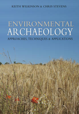 Environmental Archaeology: Approaches, Techniques & Applications (Paperback)