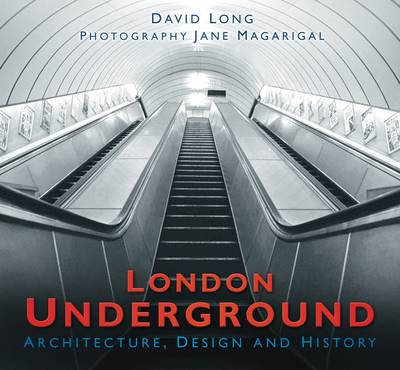 London Underground: Architecture, Design & History (Hardback)