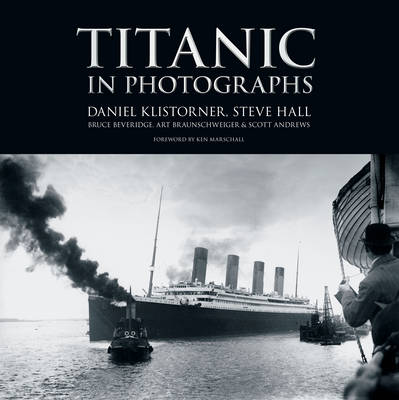 Titanic in Photographs (Hardback)
