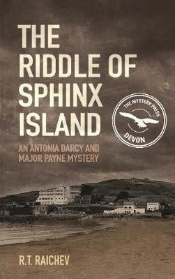 The Riddle of Sphinx Island - Antonia Darcy and Major Payne Mystery 1 (Paperback)