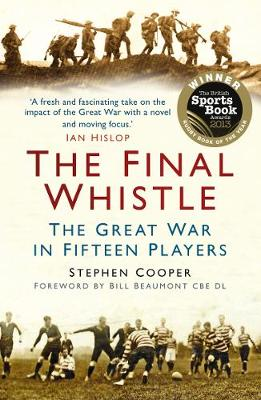 The Final Whistle: The Great War in Fifteen Players (Paperback)