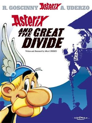 Asterix and the Great Divide: Album 25 (Hardback)