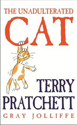 The Unadulterated Cat (Hardback)