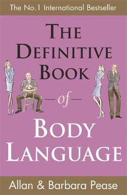 The Definitive Book of Body Language: How to Read Others' Attitudes by Their Gestures (Paperback)