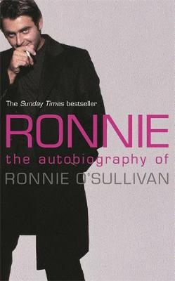 Ronnie: The Autobiography of Ronnie O'Sullivan (Paperback)
