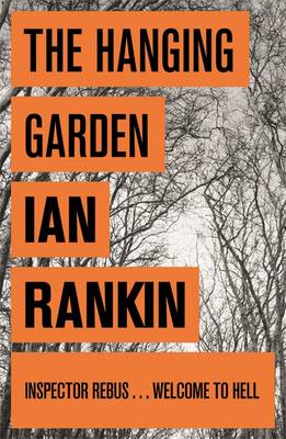 The Hanging Garden - A Rebus Novel (Paperback)