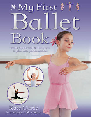 My First Ballet (Paperback)
