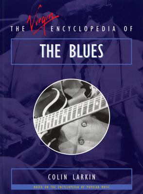 The Virgin Encyclopedia of the Blues (Paperback)