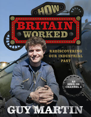 How Britain Worked (Hardback)