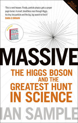 Massive: The Higgs Boson and the Greatest Hunt in Science (Paperback)