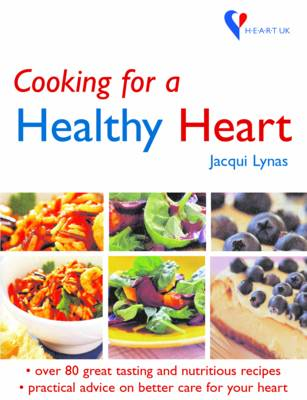 Cooking for a Healthy Heart (Hardback)
