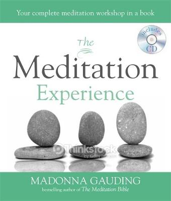 The Meditation Experience: Your Complete Meditation Workshop in a Book - Godsfield Experience 2 (Paperback)