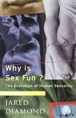 Why is Sex Fun?: The Evolution of Human Sexuality - Science Masters (Paperback)