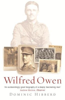 Wilfred Owen: A New Biography (Paperback)