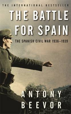 The Battle for Spain: The Spanish Civil War 1936-1939 (Paperback)