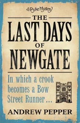 The Last Days of Newgate (Paperback)