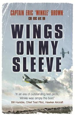 Wings on My Sleeve: The World's Greatest Test Pilot Tells His Story (Paperback)