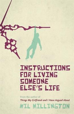Instructions for Living Someone Else's Life (Paperback)