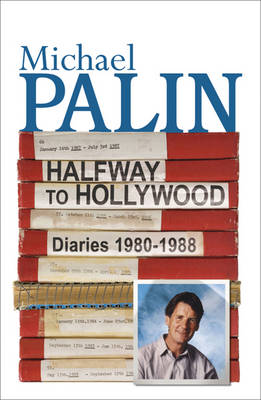 Halfway to Hollywood: Volume Two: Diaries 1980 to 1988 (Paperback)