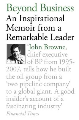Beyond Business: An Inspirational Memoir from a Remarkable Leader (Paperback)