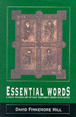 Essential Words: Basic Vocabulary of New Testament Greek (Paperback)
