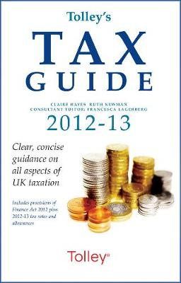 Tolley's Tax Guide 2012-2013 (Hardback)