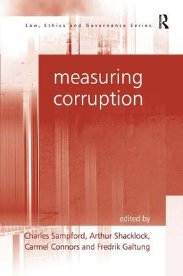 Measuring Corruption - Law, Ethics and Governance (Hardback)