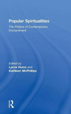 Popular Spiritualities: The Politics of Contemporary Enchantment (Hardback)