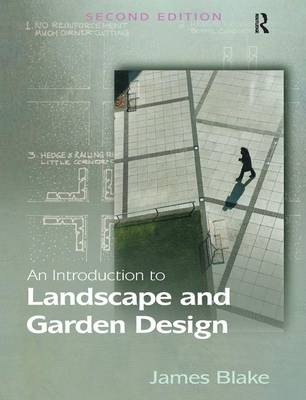 An Introduction to Landscape and Garden Design (Hardback)