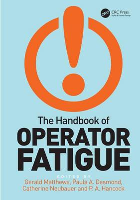 The Handbook of Operator Fatigue (Hardback)