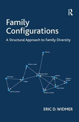 Family Configurations: A Structural Approach to Family Diversity (Hardback)