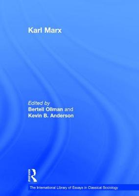 Karl Marx - The International Library of Essays in Classical Sociology (Hardback)