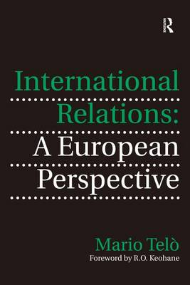 International Relations: A European Perspective (Hardback)