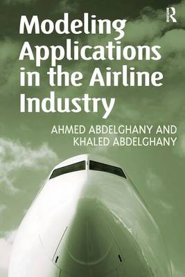 Modeling Applications in the Airline Industry (Hardback)
