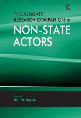 The Ashgate Research Companion to Non-State Actors (Hardback)