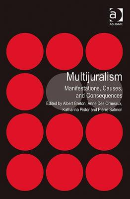 Multijuralism: Manifestations, Causes, and Consequences (Hardback)