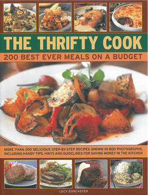 The Thrifty Cook: 200 Best Ever Meals on a Budget (Hardback)