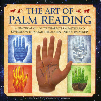The Art of Palm Reading: A Practical Guide to Character Analysis and Divination Through the Ancient Art of Palm Reading (Hardback)