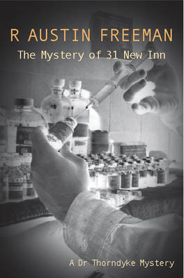 The Mystery of 31 New Inn - Dr. Thorndyke 4 (Paperback)