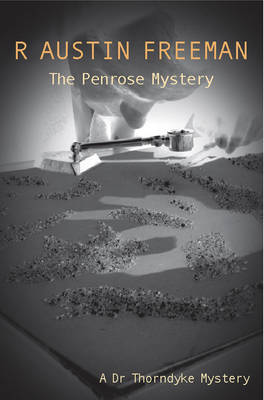 The Penrose Mystery - Dr. Thorndyke 23 (Paperback)