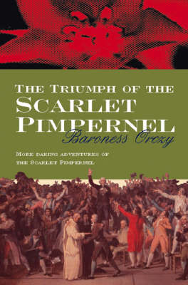 The Triumph of the Scarlet Pimpernel (Paperback)
