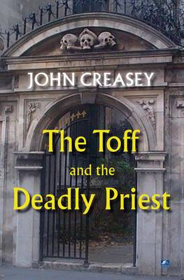 The Toff and the Deadly Priest - The Toff 13 (Paperback)