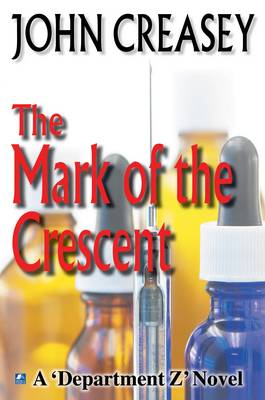 The Mark of the Crescent - Department Z 5 (Paperback)