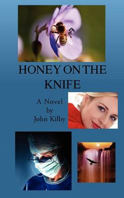Honey on the Knife (Paperback)