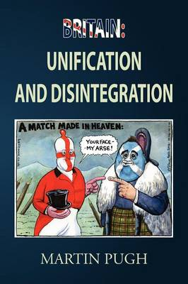 Britain: Unification and Disintegration (Paperback)