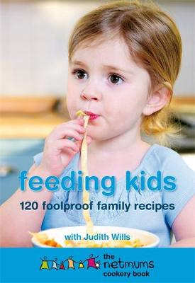 Feeding Kids: The Netmums Cookery Book (Paperback)