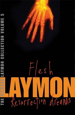 "The Richard Laymon Collection: ""Flesh"" AND ""Resurrection Dreams"" v. 5 (Paperback)"