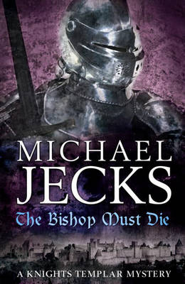 The Bishop Must Die (Hardback)