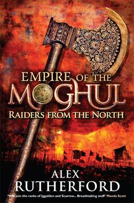 Raiders from the North - Empire of the Moghul (Paperback)